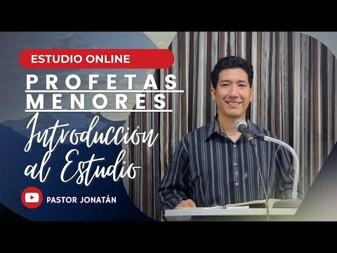 PROFETAS MENORES 01   INTRODUCCIÓN AL ESTUDIO   Pastor Jonatán