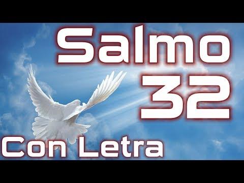 Salmo 32 - La dicha del perdón (Con Letra) HD.