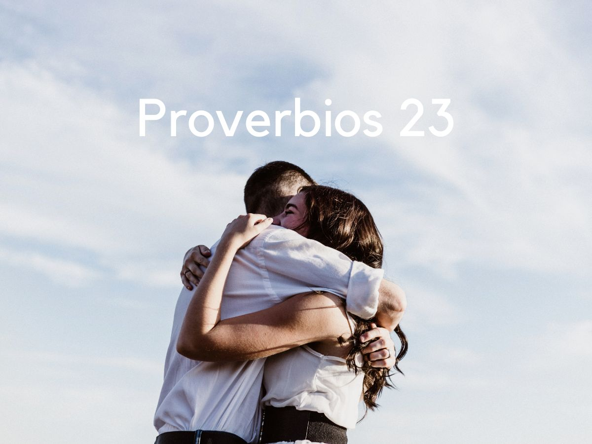 Proverbios 23 en lenguaje actual